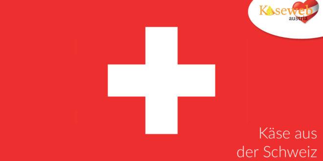Käsesorte aus der Schweiz